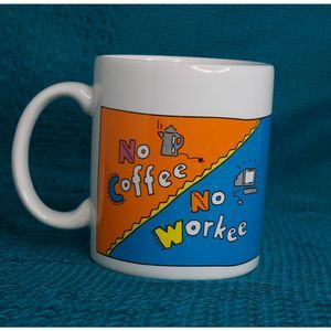 No Coffee No Workee Vintage 80's Mug